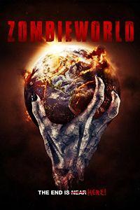 Nonton Film Zombieworld (2015) Subtitle Indonesia Streaming Movie Download