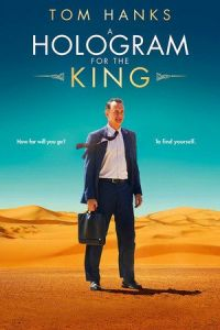 Nonton Film A Hologram for the King (2016) Subtitle Indonesia Streaming Movie Download