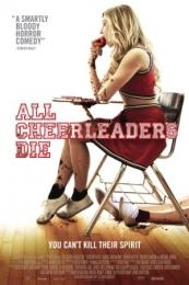 Nonton Film All Cheerleaders Die (2013) Subtitle Indonesia Streaming Movie Download