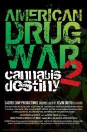 Nonton Film American Drug War 2: Cannabis Destiny (2013) Subtitle Indonesia Streaming Movie Download