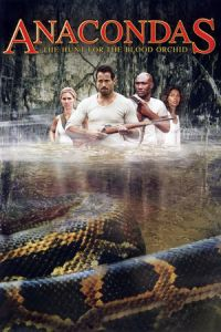 Nonton Film Anacondas: The Hunt for the Blood Orchid (2004) Subtitle Indonesia Streaming Movie Download