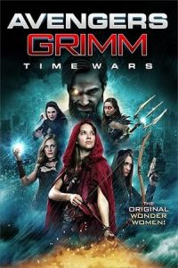 Nonton Film Avengers Grimm: Time Wars (2018) Subtitle Indonesia Streaming Movie Download