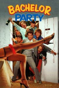 Nonton Film Bachelor Party (1984) Subtitle Indonesia Streaming Movie Download