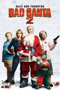 Nonton Film Bad Santa 2 (2016) Subtitle Indonesia Streaming Movie Download