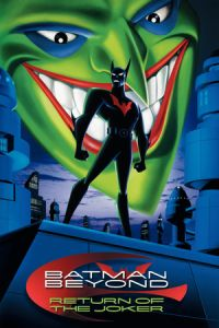 Nonton Film Batman Beyond: Return of the Joker (2000) Subtitle Indonesia Streaming Movie Download