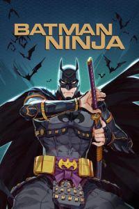 Nonton Film Batman Ninja (2018) Subtitle Indonesia Streaming Movie Download