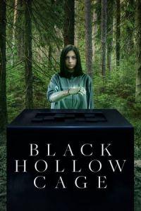 Nonton Film Black Hollow Cage(2017) Subtitle Indonesia Streaming Movie Download