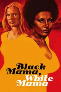Nonton Film Black Mama White Mama (1973) Subtitle Indonesia Streaming Movie Download