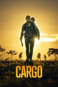 Nonton Film Cargo (2018) Subtitle Indonesia Streaming Movie Download