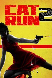 Nonton Film Cat Run 2 (2014) Subtitle Indonesia Streaming Movie Download