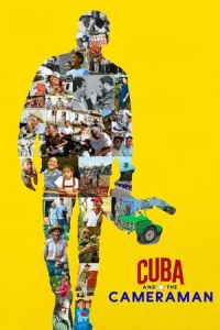 Nonton Film Cuba and the Cameraman (2017) Subtitle Indonesia Streaming Movie Download