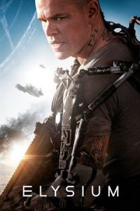 Nonton Film Elysium (2013) Subtitle Indonesia Streaming Movie Download