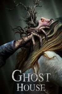 Nonton Film Ghost House (2017) Subtitle Indonesia Streaming Movie Download