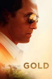 Nonton Film Gold (2016) Subtitle Indonesia Streaming Movie Download
