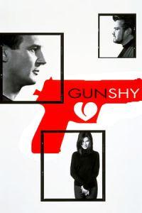 Nonton Film Gun Shy(2000) Subtitle Indonesia Streaming Movie Download