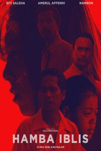 Nonton Film Hamba Iblis (2018) Subtitle Indonesia Streaming Movie Download