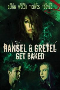 Nonton Film Hansel & Gretel Get Baked (2013) Subtitle Indonesia Streaming Movie Download