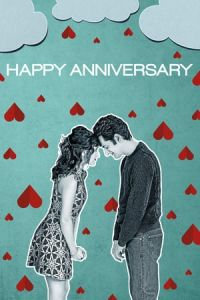 Nonton Film Happy Anniversary (2018) Subtitle Indonesia Streaming Movie Download