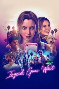 Nonton Film Ingrid Goes West (2017) Subtitle Indonesia Streaming Movie Download