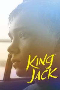 Nonton Film King Jack (2015) Subtitle Indonesia Streaming Movie Download
