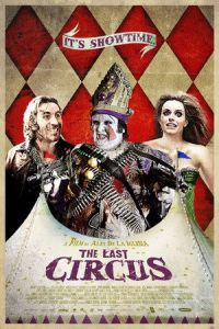 Nonton Film The Last Circus (2010) Subtitle Indonesia Streaming Movie Download
