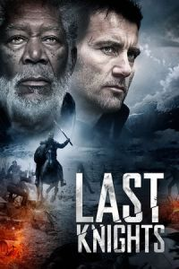 Nonton Film Last Knights (2015) Subtitle Indonesia Streaming Movie Download