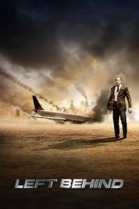 Nonton Film Left Behind (2014) Subtitle Indonesia Streaming Movie Download