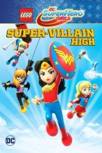 Nonton Film Lego DC Super Hero Girls: Super-Villain High(2018) Subtitle Indonesia Streaming Movie Download
