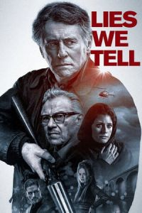 Nonton Film Lies We Tell (2018) Subtitle Indonesia Streaming Movie Download