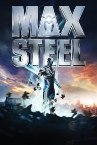 Nonton Film Max Steel (2016) Subtitle Indonesia Streaming Movie Download