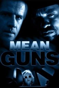Nonton Film Mean Guns (1997) Subtitle Indonesia Streaming Movie Download