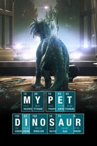 Nonton Film My Pet Dinosaur (2017) Subtitle Indonesia Streaming Movie Download