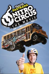 Nonton Film Nitro Circus: The Movie (2012) Subtitle Indonesia Streaming Movie Download