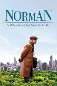 Nonton Film Norman: The Moderate Rise and Tragic Fall of a New York Fixer (2017) Subtitle Indonesia Streaming Movie Download
