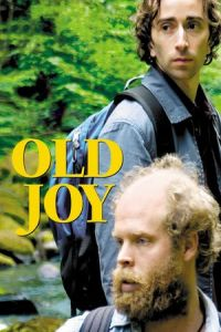 Nonton Film Old Joy (2006) Subtitle Indonesia Streaming Movie Download