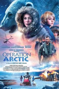 Nonton Film Operation Arctic (2014) Subtitle Indonesia Streaming Movie Download