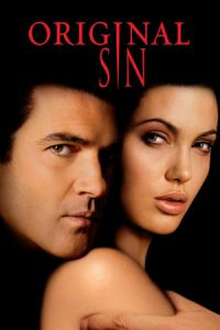 Nonton Film Original Sin (2001) Subtitle Indonesia Streaming Movie Download