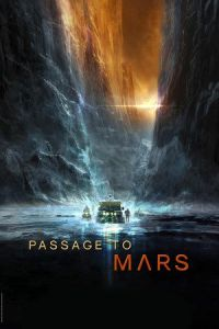 Nonton Film Passage to Mars (2016) Subtitle Indonesia Streaming Movie Download