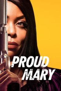 Nonton Film Proud Mary (2018) Subtitle Indonesia Streaming Movie Download