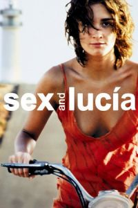 Nonton Film Sex and Lucia (2001) Subtitle Indonesia Streaming Movie Download