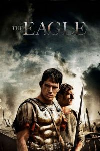 Nonton Film The Eagle (2011) Subtitle Indonesia Streaming Movie Download