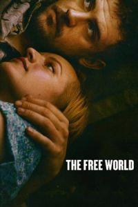 Nonton Film The Free World(2016) Subtitle Indonesia Streaming Movie Download