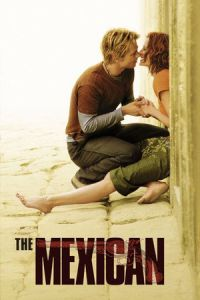 Nonton Film The Mexican (2001) Subtitle Indonesia Streaming Movie Download