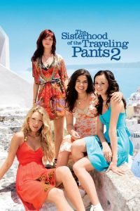 Nonton Film The Sisterhood of the Traveling Pants 2(2008) Subtitle Indonesia Streaming Movie Download
