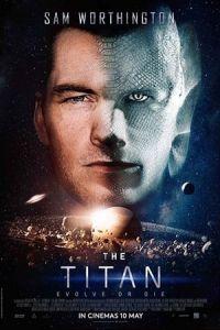 Nonton Film The Titan (2018) Subtitle Indonesia Streaming Movie Download
