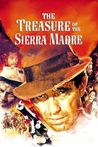 Nonton Film The Treasure of the Sierra Madre (1948) Subtitle Indonesia Streaming Movie Download