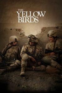 Nonton Film The Yellow Birds(2017) Subtitle Indonesia Streaming Movie Download