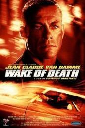 Nonton Film Wake of Death (2004) Subtitle Indonesia Streaming Movie Download