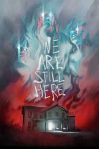 Nonton Film We Are Still Here (2015) Subtitle Indonesia Streaming Movie Download