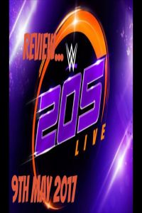 Nonton Film WWE 205 Live 2017 05 09 Subtitle Indonesia Streaming Movie Download